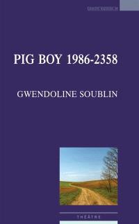 Pig boy, 1986-2358