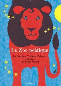 Le zoo poétique : 30 poèmes sur les animaux
