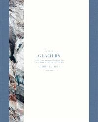 Glaciers : volumes 1 & 2