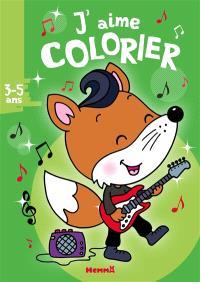 Renard rocker : j'aime colorier, 3-5 ans