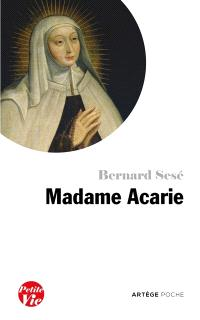 Petite vie de madame Acarie (bienheureuse Marie de l'Incarnation)