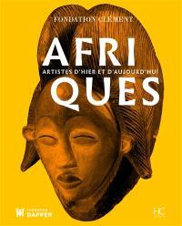 Afriques, artistes d'hier et d'aujourd'hui