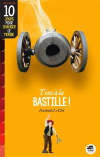 Tous à la Bastille !