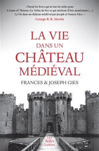 La vie dans un château médiéval