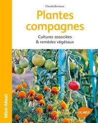 Plantes compagnes : cultures associées & remèdes végétaux
