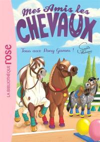 Mes amis les chevaux. Volume 20, Tous aux Pony Games !