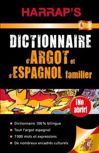 Dictionnaire d'argot et d'espagnol familier