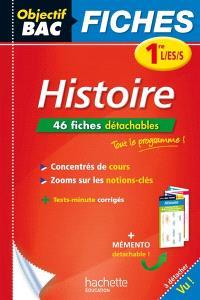 Histoire 1re L, ES, S : 46 fiches détachables