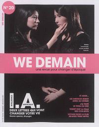 We demain : une  revue pour changer d'époque. n° 20, I.A. intelligence artificielle : deux lettres qui vont changer votre vie
