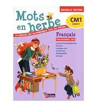 Mots en herbe, français, CM1, cycle 3 : programmes 2016