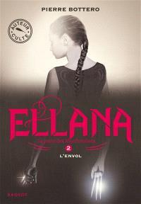 Ellana : le pacte des Marchombres. Volume 2, L'envol