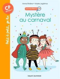 Les enquêtes du CP. Volume 3, Mystère au carnaval