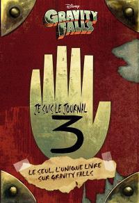 Gravity Falls : je suis le journal 3