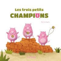 Les trois petits champions