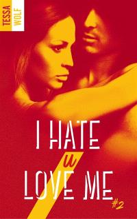 I hate u love me. Volume 2