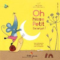Oh hisse Petit Escargot !