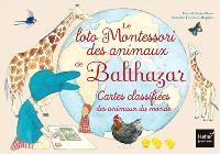 Le loto Montessori des animaux de Balthazar et de Pépin aussi : cartes classifiées de la maison et du jardin