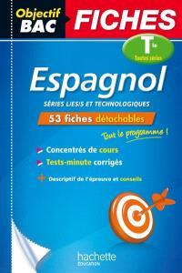Espagnol terminales toutes séries : séries L, ES, S et technologiques : 53 fiches détachables