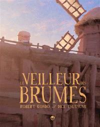 Le veilleur des brumes. Volume 1