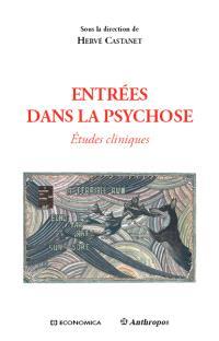 Entrées dans la psychose : études cliniques
