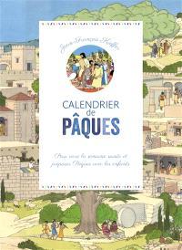 Calendrier de Pâques : pour vivre la Semaine sainte et préparer Pâques avec les enfants