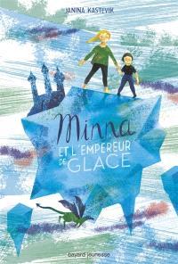 Minna et l'empereur de glace