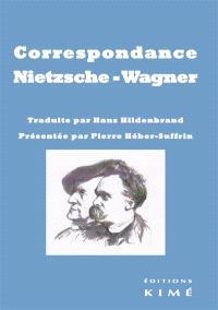 Correspondance Nietzsche-Wagner