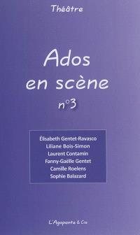 Ados en scène. Volume 3