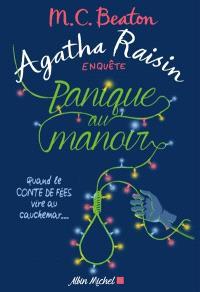 Agatha Raisin enquête. Volume 10, Panique au manoir