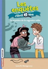 Les enquêtes d'Eliott et Nina. Volume 11, Le mystère de la cagnotte volée