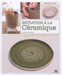 Initiation à la céramique : 15 réalisations pour débuter en modelage