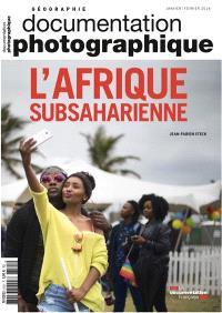 Documentation photographique (La). n° 8121, L'Afrique subsaharienne