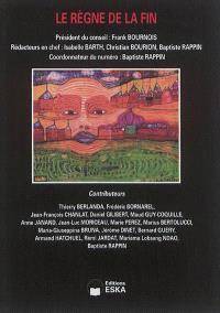 Revue internationale de psychosociologie et de gestion des comportements organisationnels. n° 55, Le règne de la fin