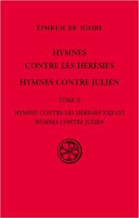 Hymnes contres les hérésies ; Hymnes contre Julien. Volume 2, Hymnes contre les hérésies XXX-LVI; Hymnes contre Julien