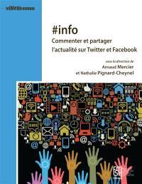#info : commenter et partager l'actualité sur Twitter et Facebook