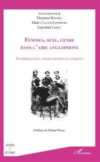 Femmes, sexe, genre dans l'aire anglophone : invisibilisation, stigmatisation et combats