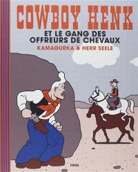 Cowboy Henk, Cowboy Henk et le gang des offreurs de chevaux