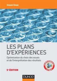 Les plans d'expériences : optimisation du choix des essais et de l'interprétation des résultats