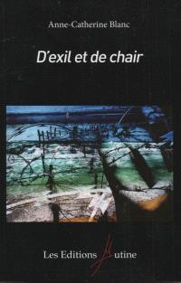 D'exil et de chair
