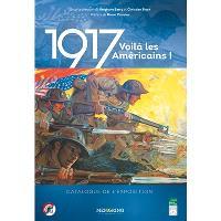 1917 : voilà les Américains !