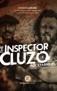 The inspector Cluzo : rockfarmers : biographie