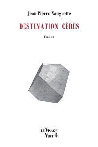 Destination Cérès : fiction