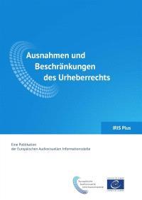 IRIS plus. n° 1 (2017), Ausnahmen und Beschränkungen des Urheberrechts
