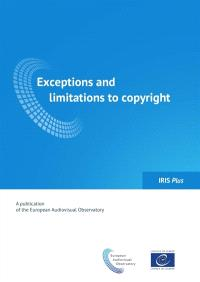 IRIS plus. n° 1 (2017), Exceptions and limitations to copyright