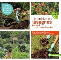Je cultive en lasagnes partout et toute l'année : une technique de permaculture