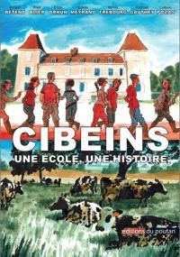 Cibeins : une école, une histoire
