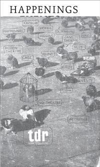 Happenings & events : Tulane drama review, vol. 10, n° 2, hiver 1965