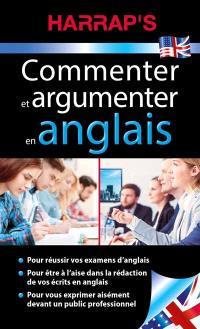 Commenter et argumenter en anglais