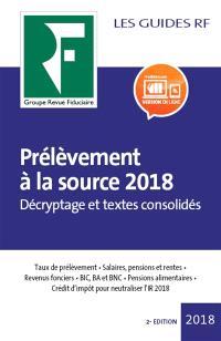 Prélèvement à la source 2018 : décryptage et textes consolidés