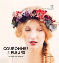 Couronnes de fleurs : techniques et modèles